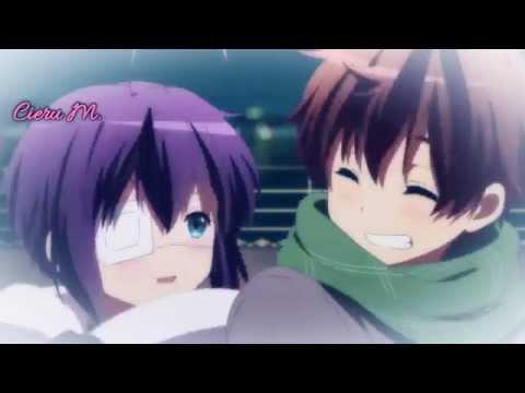 『 AMV 』 ♥Yuuta x Rikka - I really like you. 『中二病』