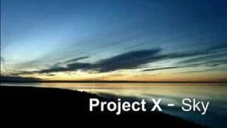 Project X - Sky