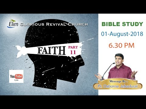 BIBLE STUDY : Pr. OSBORNE JEBADURAI - 01/08/18 - HD