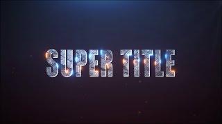 SUPER TITLE в After Effects /анонс урока/