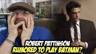 Robert Pattinson Rumored to Play BATMAN?!!!