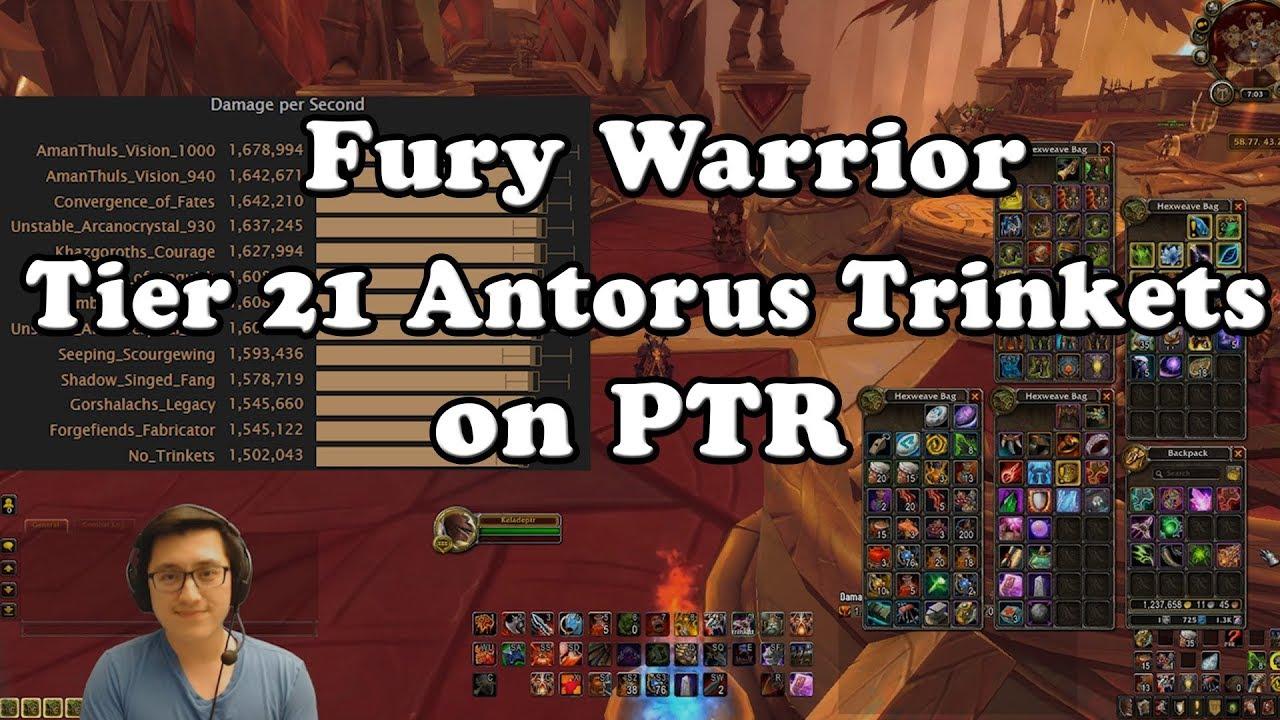 Fury Warrior Tier 21 Antorus Trinkets On Ptr Youtube