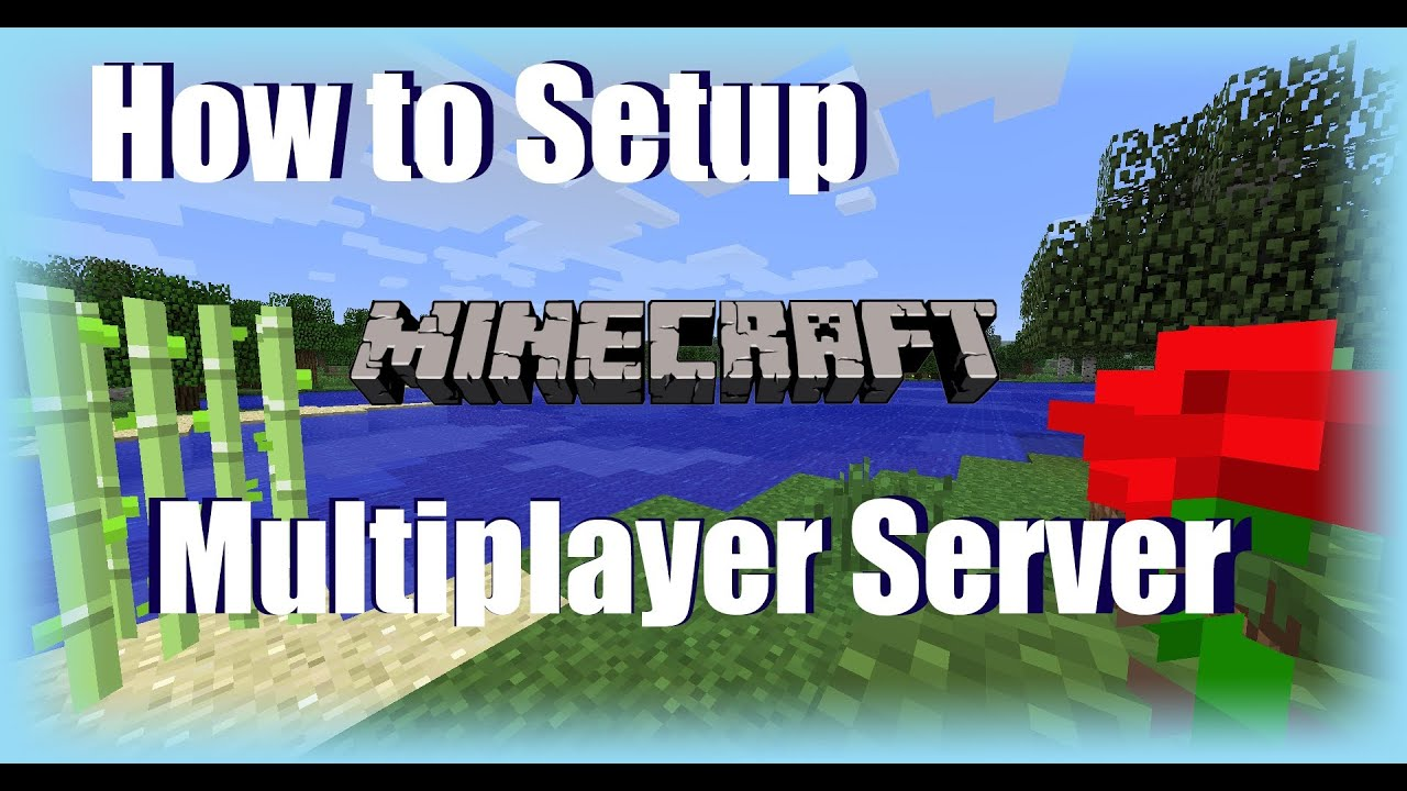 How to Make a Minecraft Multiplayer SMP Server (Tutorial)