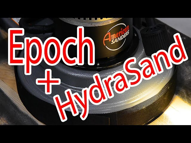 Epoch Buffer and HydraSand Vs. Cupped Hickory Panel