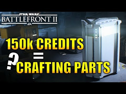 How Many Crafting Parts Does 150k Credits Get You? - Star Wars Battlefront 2