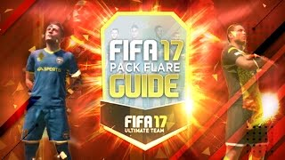 FIFA 17 PACK FLARE GUIDE - Types of Flares & Tips For Opening Packs!