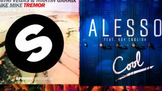 Alesso vs. Martin Garrix & Dimitri Vegas & Like Mike - Cool Tremor (Martin Garrix Mashup)