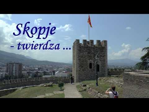 Skopje -  twierdza i Stara Čaršija. Fortress and Old Bazaar.