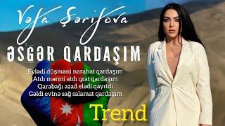 Vefa Serifova - Esger Qardasim (Yeni 2020)