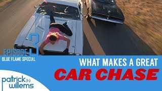What Makes a Great Car Chase | Blue Flame Special Episode 3