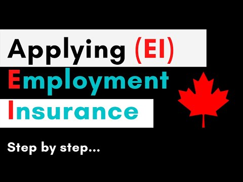How To Apply Employment Insurance (EI) In Canada   Submit EI Step By Step Guide   COVID19