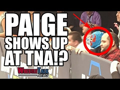 Paige Shows Up At TNA!? Alberto Del Rio Shoots On WWE! | WrestleTalk News July 2017