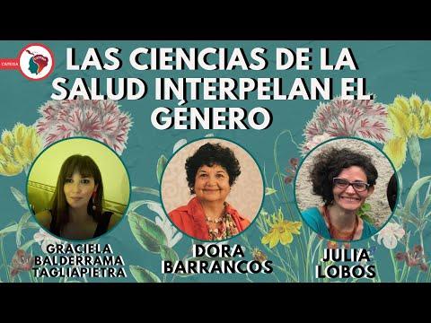 [ Los discursos de la salud interpelan el genero ] - Dora Barrancos