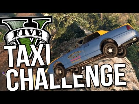 THE GREAT TAXI CHALLENGE!! - Grand Theft Auto V Gameplay Highlights