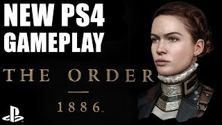 The Order 1886 - New PS4 Gameplay & Info