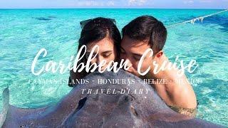 TRAVEL DIARY: Caribbean Cruise | Carnival Glory | Cayman Islands, Honduras, Belize, Mexico