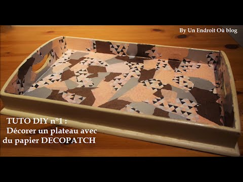 tuto diy n 1 d corer un plateau avec du papier decopatch youtube. Black Bedroom Furniture Sets. Home Design Ideas