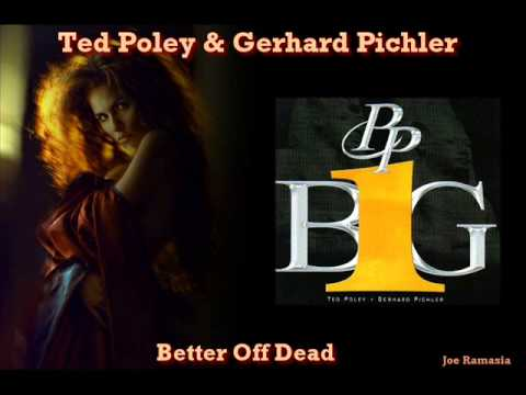 Ted Poley & Gerhard Pichler ♠ Better Off Dead ♠ HQ