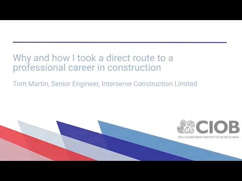 CIOB YOUTH: Tom Martin - Senior Engineer Interserve