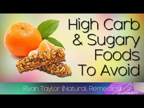 High Carb Foods: to Avoid