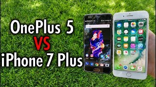 OnePlus 5 vs iPhone 7 Plus  Follow or Lead the Way?
