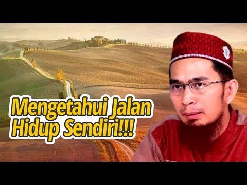 TIPS PENTING !! Mengetahui Jalan Hidup Diri Sendiri - Ustadz Adi Hidayat LC MA