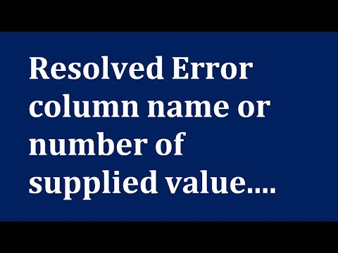 cara mengatasi error column name or number of supplied values does not match