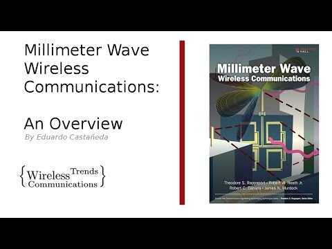 Millimeter Wave Wireless Communications: An Overview