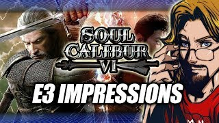 SOUL CALIBUR 6 - E3 BUILD: Hands On Impressions & Gameplay w/Max
