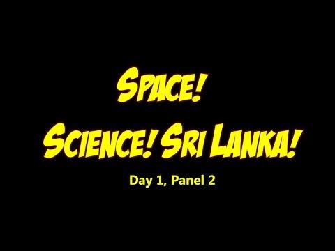 Lanka Comic Con '16 Panel 2: Space! Science! Sri Lanka!