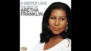 A Deeper Love - Aretha Franklin