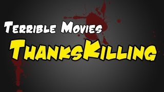 Worst Films: ThanksKilling