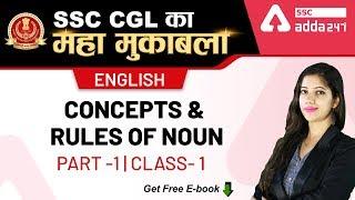 Concepts and Rules Of Noun (Class 1) | English | SSC CGL ka Maha Mukabala