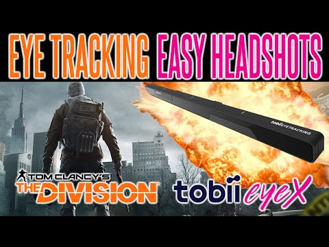 The Division Easy Headshots with Tobii EyeX Eye Tracking | Unbox | Review | Gameplay | Calibration
