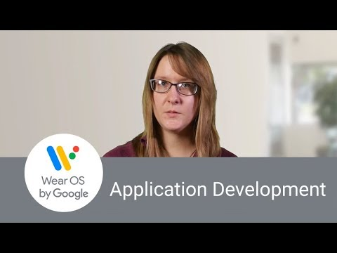 Introduction to Wear OS Application Development