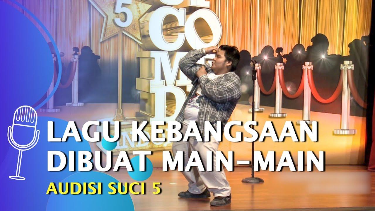 Audisi Stand Up Comedy Sega: Lagu Kebangsaan Dibuat Main-main - SUCI 5