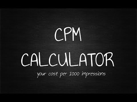 How To Calculate CPM - Cost Per Thousand Impressions