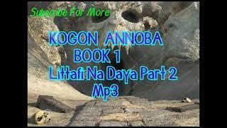 Kogon Annoba littafi na daya part 2