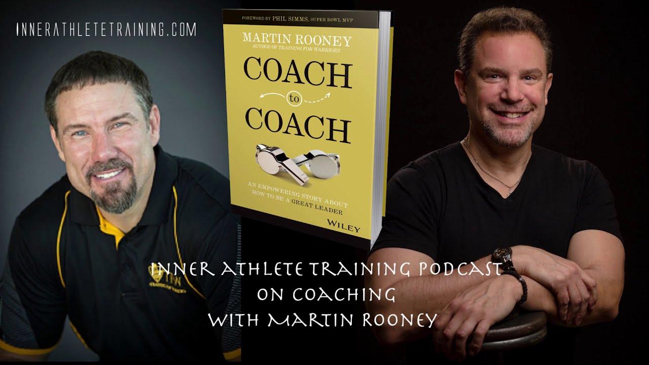 Inner Athlete Training Podcast: James Jankiewicz /Martin Rooney on Coaching