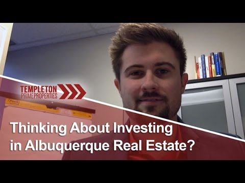 Albuquerque Real Estate Agent: Thinking About Investing in Albuquerque Real Estate?