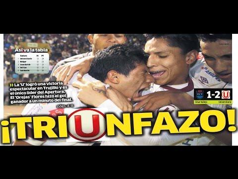 Cesar Vallejo vs Universitario [1-2] Resumen Versus CMD Fecha 13 Apertura 2014 16/08/14