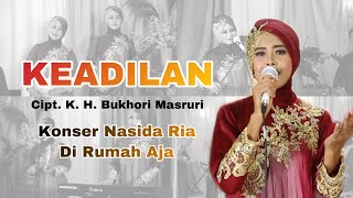 KEADILAN - NASIDA RIA KONSER DI RUMAH AJA ( Live Performance )
