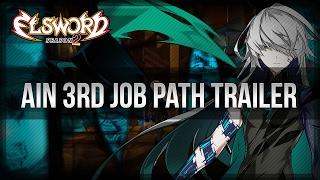 elsword official ain 3rd job path trailer