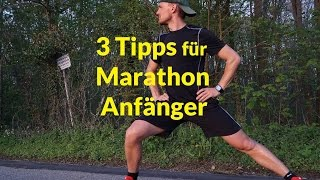Dein erster Marathon - 3 Tipps bevor es losgeht