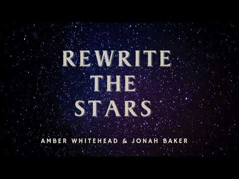 Rewrite The Stars- The Greatest Showman (Cover by Amber Whitehead & Jonah Baker)