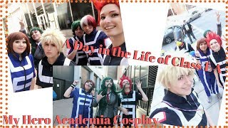 A Day in the Life of Class 1-A: [BNHA Cosplay]