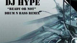 dj hype ready or not drum n bass remix