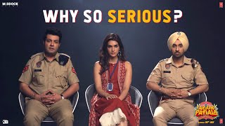 Why So Serious? - Epi 7 | Arjun Patiala – In Cinemas Tomorrow | Diljit Dosanjh, Kriti Sanon, Varun