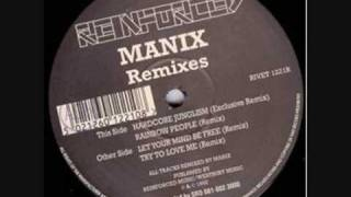 Manix - Let Your Mind Be Free (Remix)