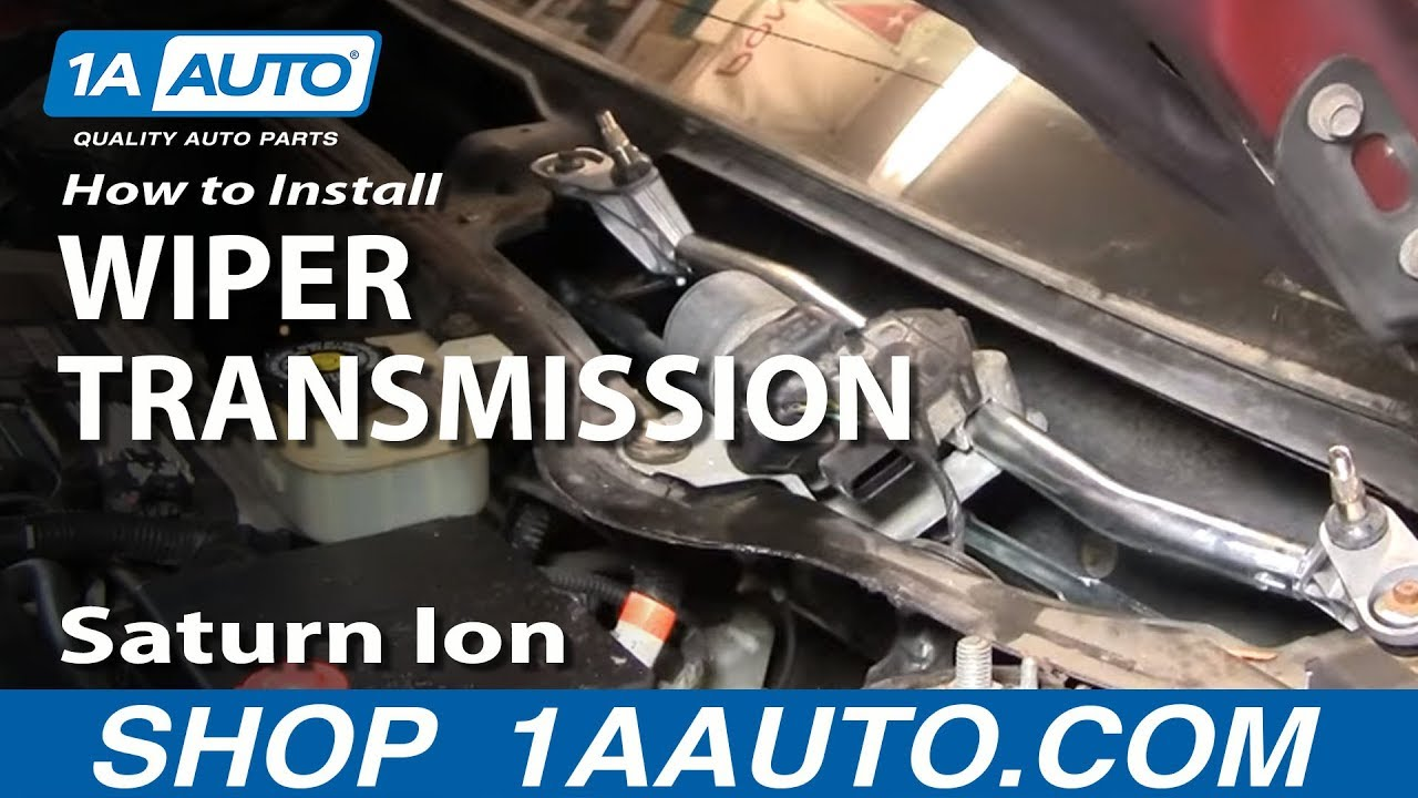 How To Replace Windshield Wiper Transmission 03 07 Saturn Ion